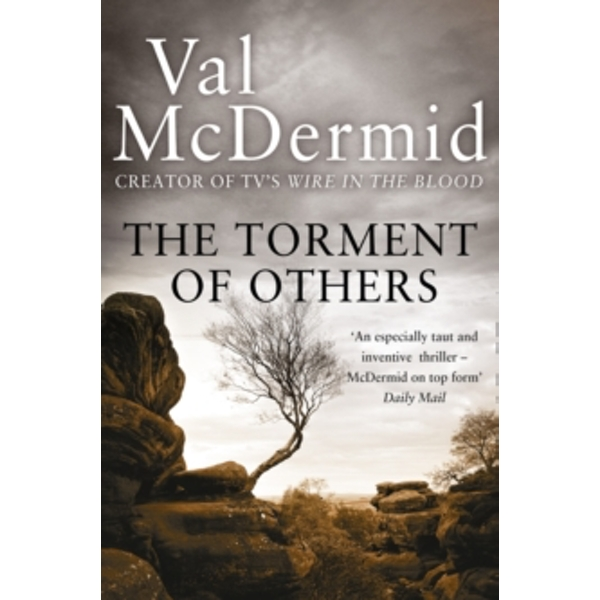 The Torment of Others (Tony Hill and Carol Jordan, Book 4) by Val McDermid (Paperback, 2010)