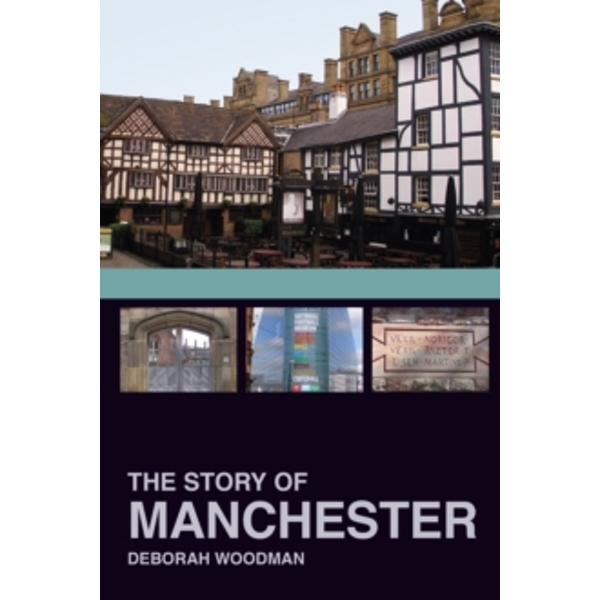 The Story of Manchester