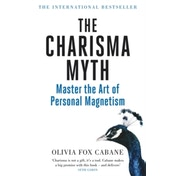 The Charisma Myth: Master the Art of Personal Magnetism by Olivia Fox Cabane (Paperback, 2013)
