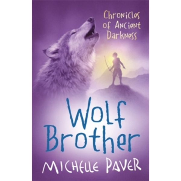 Chronicles of Ancient Darkness: Wolf Brother : Book 1