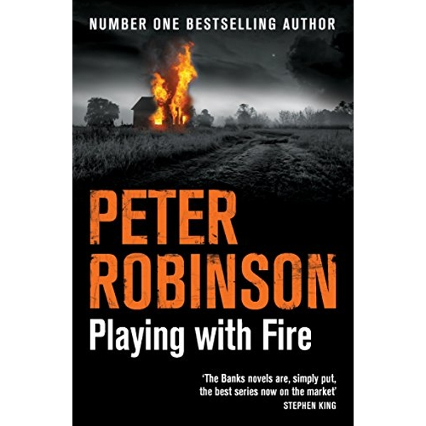 Playing with Fire by Peter Robinson (Paperback, 2016)