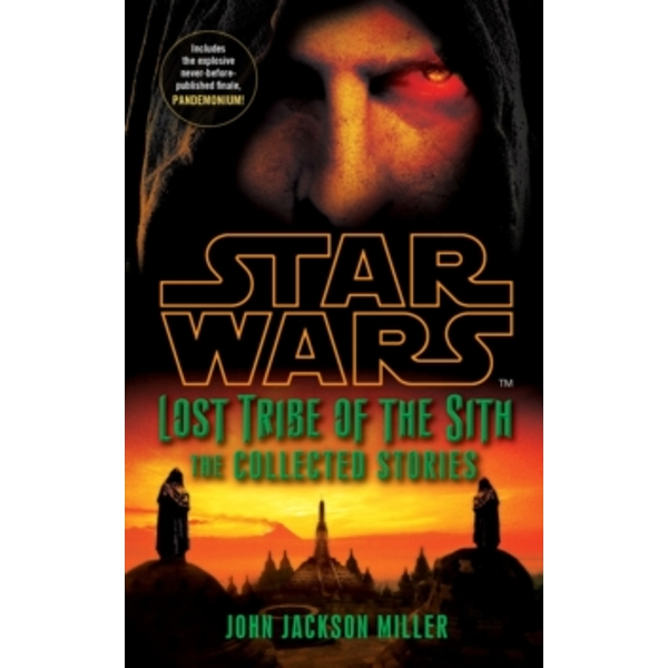 Star Wars Lost Tribe of the Sith: The Collected Stories by John Jackson Miller (Paperback, 2012)