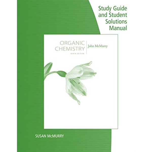 Study Guide with Student Solutions Manual for Mcmurry's Organic Chemistry, 9th by John E McMurry (Paperback, 2015)