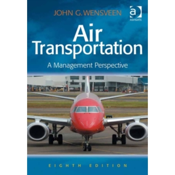 Air Transportation : A Management Perspective