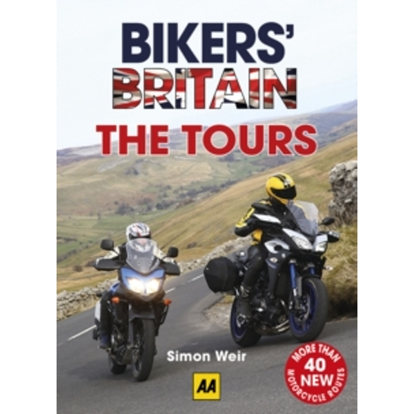 Bikers' Britain - The Tours by Simon Weir (Spiral bound, 2016)