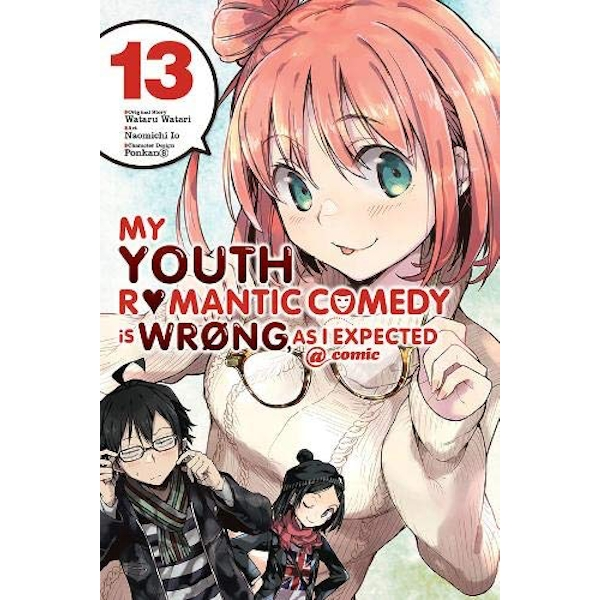 My Youth Romantic Comedy Is Wrong, As I Expected @ Comic, Vol. 13 (My Youth Romantic Comedy Is Wrong, as I Expected @ Comic (Ma)