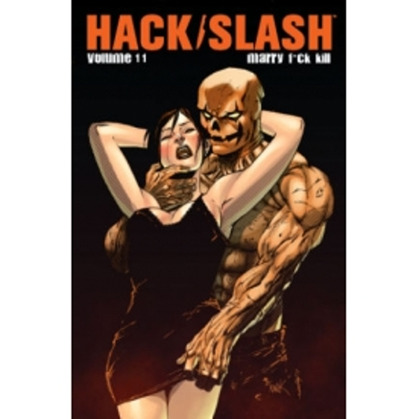 Hack/Slash Volume 11: Marry, F**k, Kill TP
