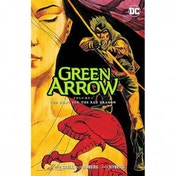 Green Arrow  Volume 8: The Hunt For The Red Dragon