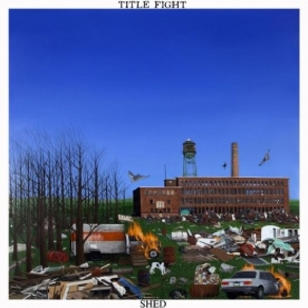 Title Fight - Shed CD