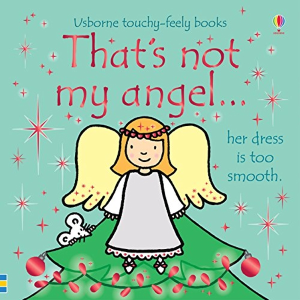 That's not my angel...  Board book 2018