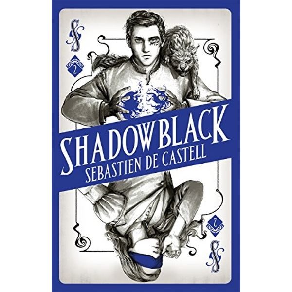 Shadowblack Book Two in the page-turning new fantasy series Paperback / softback 2018