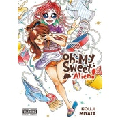 Oh, My Sweet Alien!: Volume 1