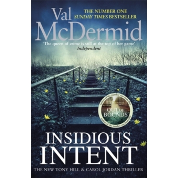 Insidious Intent : (Tony Hill and Carol Jordan, Book 10)