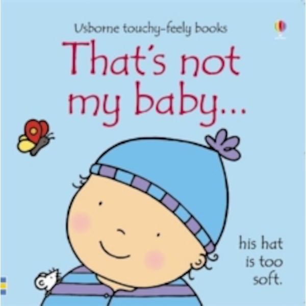 That's Not My Baby - Boy by Fiona Watt (Board book, 2009)