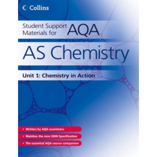 Student Support Materials for AQA: AS Chemistry Unit 1: Foundation Chemistry by David Nicholls, Colin Chambers, Graham Curtis, Geoff Hallas, Andrew Maczek, John Bentham (Paperback, 2008)