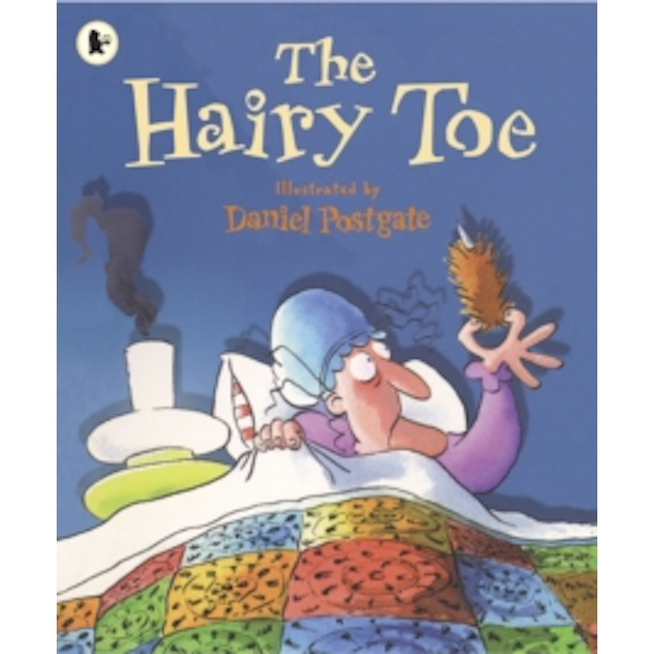 The Hairy Toe by Daniel Postgate (Paperback, 2009)