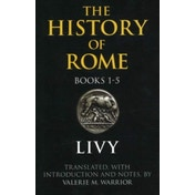 The History of Rome, Books 1-5 by Livy (Paperback, 2006)