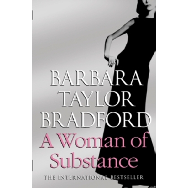 A Woman of Substance by Barbara Taylor Bradford (Paperback, 2009)