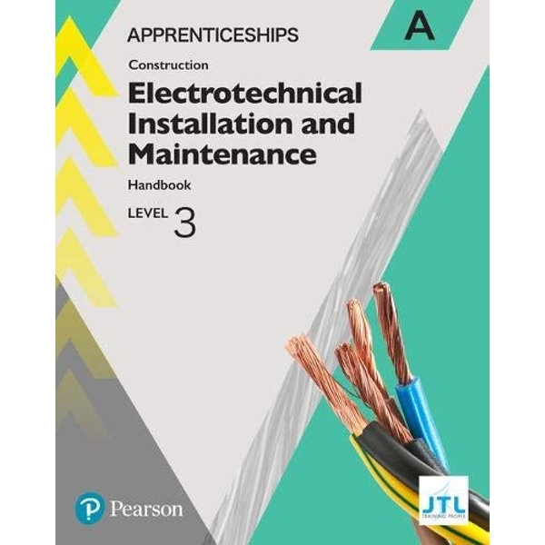 Apprenticeship Level 3 Electrotechnical (Installation and Maintainence) Learner Handbook A + Activebook  Mixed media product 2018