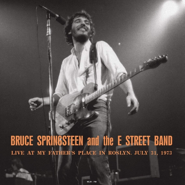 Bruce Springsteen & The E-Street Band ‎– Live At My Father´s Place In Roslyn 1973 Vinyl