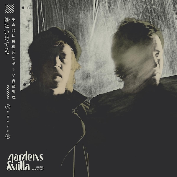 Gardens & Villa - Music For Dogs Coloured  Vinyl