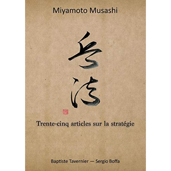 Trente-Cinq Articles Sur La Strategie by Musashi Miyamoto (Paperback / softback, 2016)