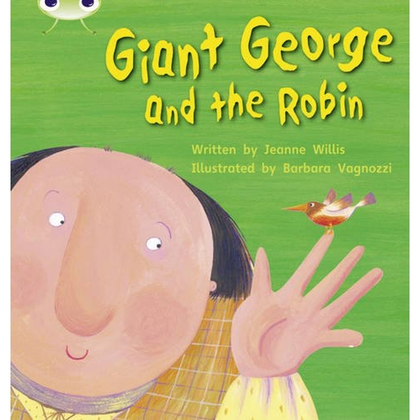 Phonics Bug Set 25 Giant George and the Robin by Jeanne Willis (Paperback, 2010)