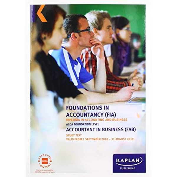 FAB - ACCOUNTANT IN BUSINESS - STUDY TEXT  Paperback / softback 2018