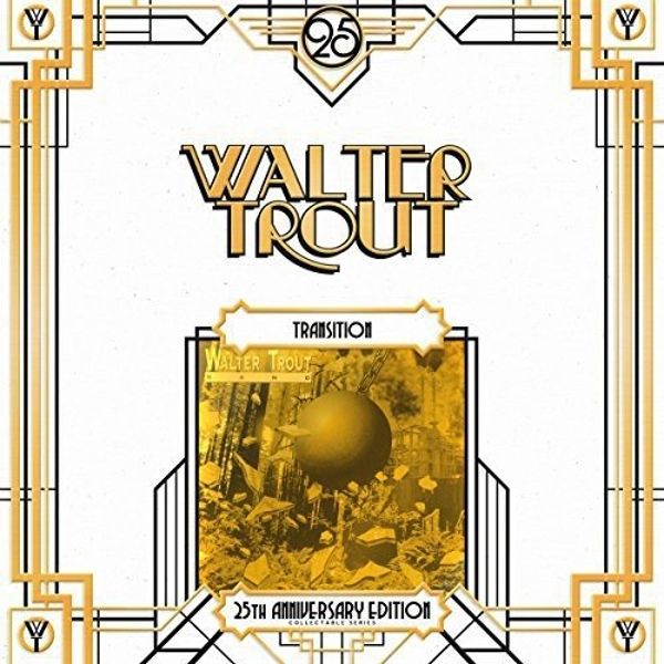 Walter Trout Band - Transition (25Th Anniversary Series) Vinyl