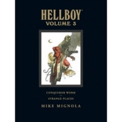 Hellboy Library Edition Volume 3: Conqueror Worm and Strange Places