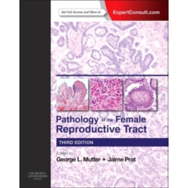 Pathology of the Female Reproductive Tract by George L. Mutter, Jaime Prat (Hardback, 2014)