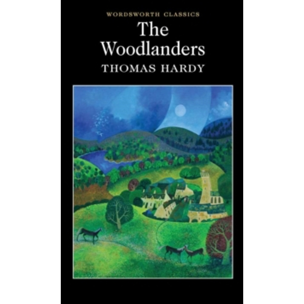 The Woodlanders by Thomas Hardy (Paperback, 1995)