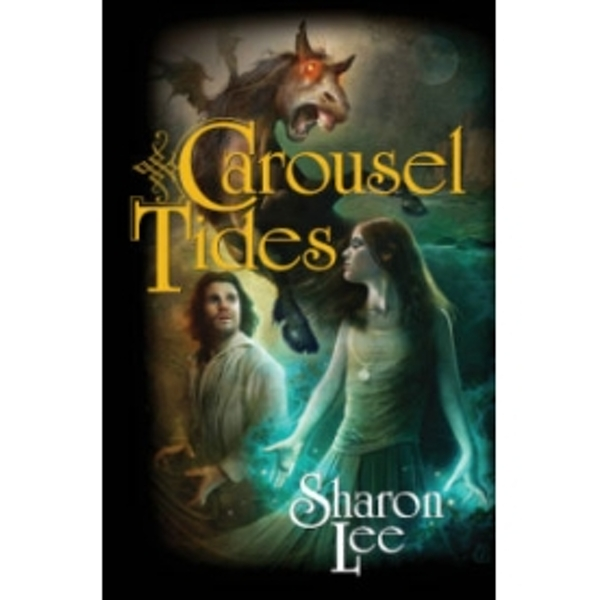 Carousel Tides by Sharon Lee (Paperback, 2010)