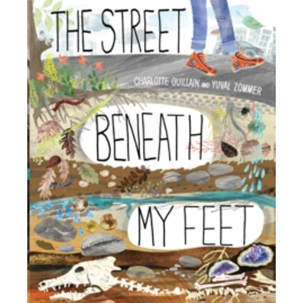 The Street Beneath My Feet by Charlotte Gullian (Hardback, 2017)
