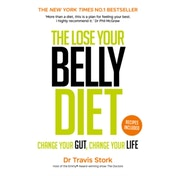 The Lose Your Belly Diet: Change Your Gut, Change Your Life by Travis Stork (Paperback, 2017)