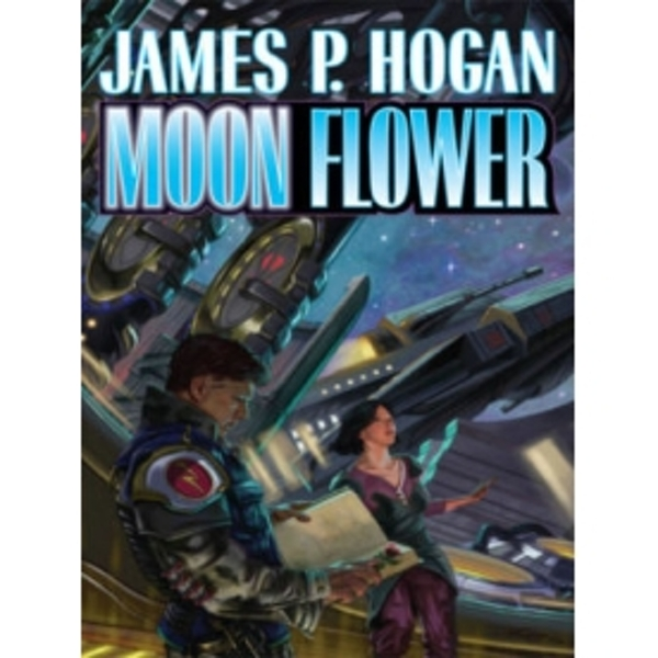Moon Flower by James P. Hogan (Book, 2011)