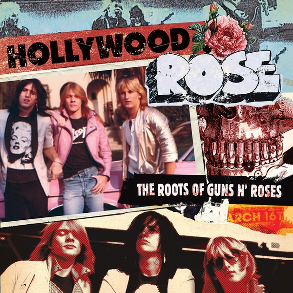 Hollywood Rose - The Roots Of Guns N Roses Vinyl