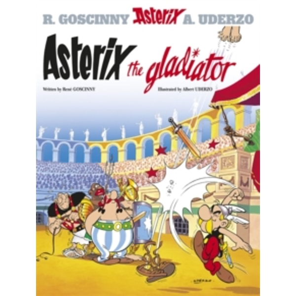 Asterix: Asterix The Gladiator : Album 4