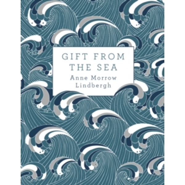 Gift from the Sea by Anne Morrow Lindbergh (Hardback, 2015)