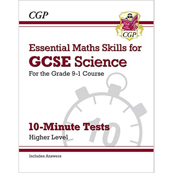 New Grade 9-1 GCSE Science: Essential Maths Skills 10-Minute Tests (with answers) - Higher  Paperback / softback 2018