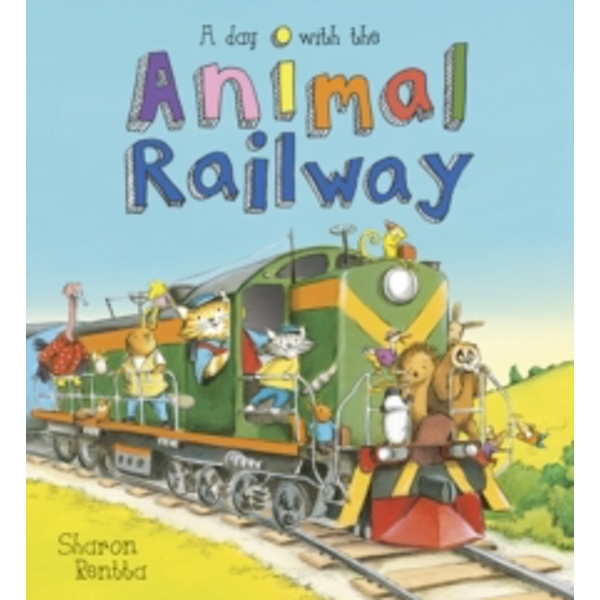 A Day with the Animal Railway Hardcover