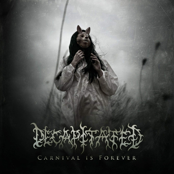 Decapitated - Carnival Is Forever Vinyl