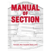 Manual of Section : Paul Lewis, Marc Tsurumaki, and David J. Lewis