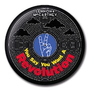 Lyrics by Lennon & McCartney - Revolution Badge