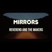 Reverend And The Makers - Mirrors Vinyl