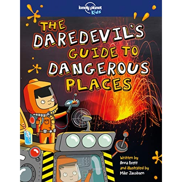 The Daredevil's Guide to Dangerous Places  Paperback / softback 2018