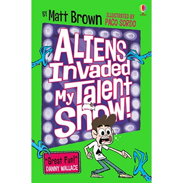 Aliens Invaded My Talent Show!  Paperback / softback 2018