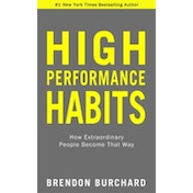 High Performance Habits: How Extraordinary People Become That Way by Brendon Burchard (Hardback, 2017)