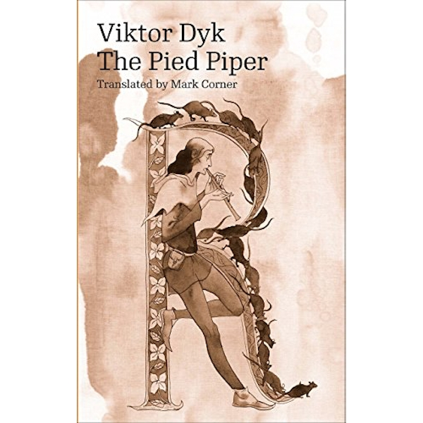 The Pied Piper by Viktor Dyk (Paperback, 2017)