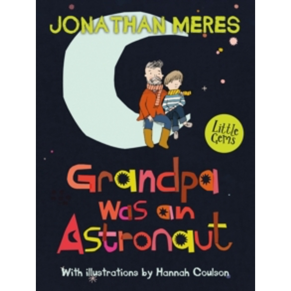 Grandpa Was an Astronaut by Jonathan Meres (Paperback, 2016)